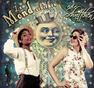 Edle Schnittchen - Zum Mond schießen - CD-Cover   Bild: Edle Schnittchen