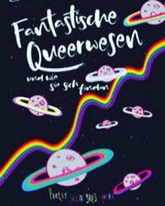 """""""Fantastische Queerwesen und wie sie sich finden"""" Buchcover"""