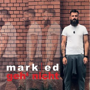 Mark Ed - Geh' nicht - Cover