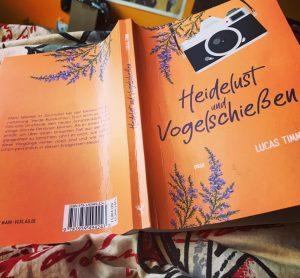 Heidelust und Vogelschießen - Lucas Timm