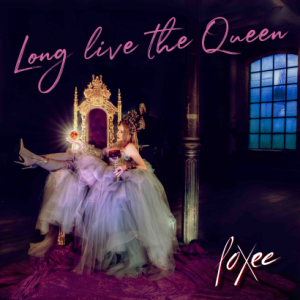 foXee - Long Live The Queen